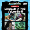 【半額キャンペーン】Mermaids in Peril Volume No.5