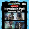 【半額キャンペーン】Mermaids in Peril Volume No.3