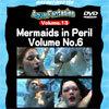 【レンタル】Mermaids in Peril Volume No.6